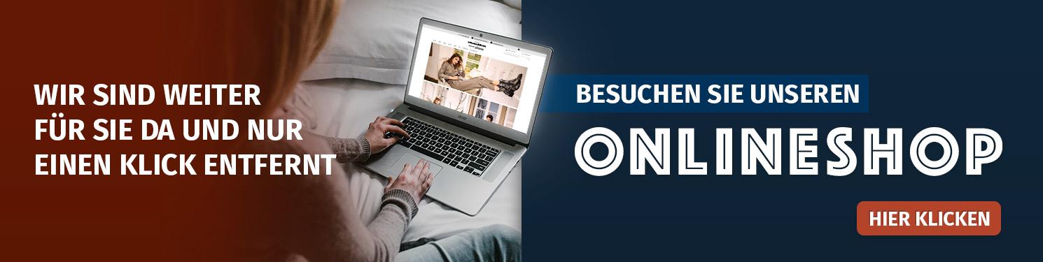 Besuchen Sie unseren Onlineshop